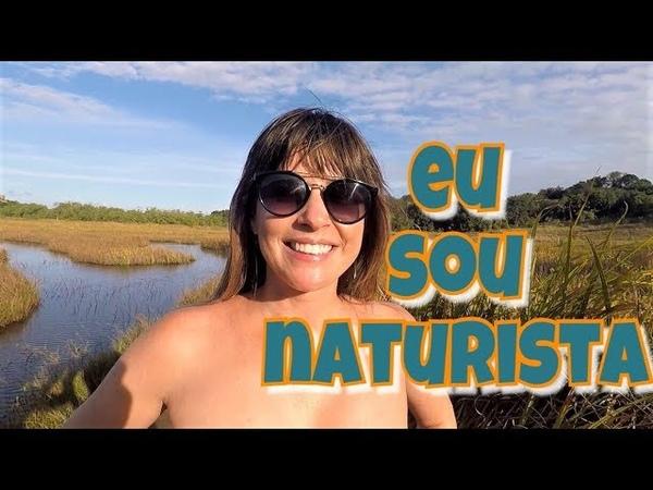 NÓS SOMOS NATURISTAS - WE ARE NATURISTS