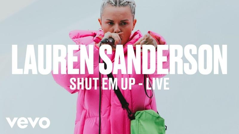 Lauren Sanderson - Shut Em Up (Live) | Vevo DSCVR ARTISTS TO WATCH 2019