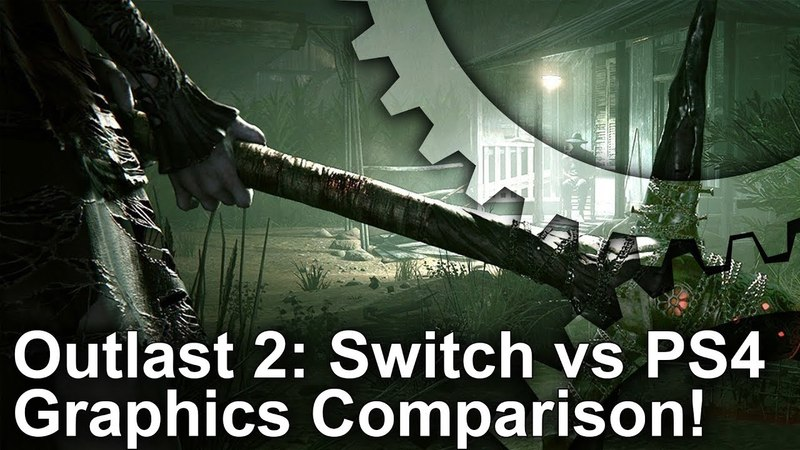 Outlast 2 Switch vs PS4 Graphics Comparison - Can Nintendo's Hybrid Console Compete?