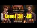 Adventure Valley: Forgotten Manor - level 31 - 40 - Аллея приключений: Затерянное поместье