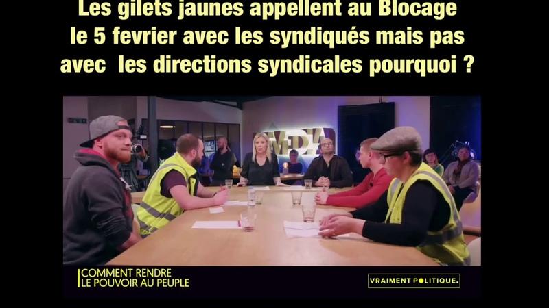 Les gilets jaunes appellent au Blocage le 5 fevrier avec les syndiqués mais pas avec directions
