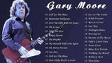 Gary Moore Greatest Hits Playlist 2019 - Gary Moore Best Songs