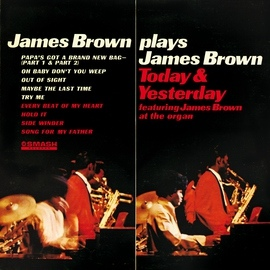 James Brown альбом James Brown Plays James Brown Today & Yesterday