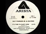 Ray Parker Jr &amp Raydio - It's Time To Party Now (Dj ''S'' Bootleg Extended Dance Re-Mix)