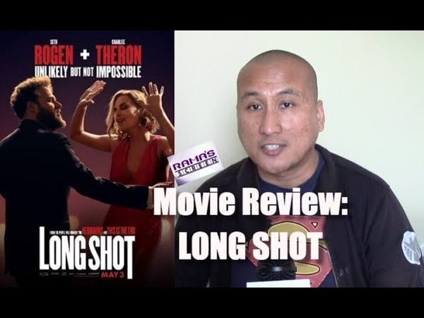 My Review of 'LONG SHOT' Movie | Come For The Story, Not So Much For The Jokes