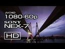 【60p】SONY NEX-7 / 60p TEST