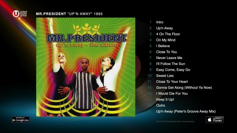 Mr_ President - Upn Away (1995) [Full Album] (1080p)