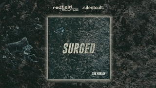 THE PARIAH - Surged (feat. Brendan Murphy of Counterparts)