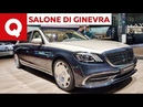 Mercedes Maybach S restyling extra lusso imperiale al Salone di Ginevra 2018