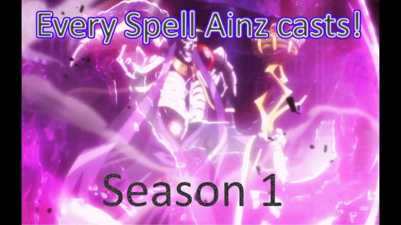 Every time Ainz casts a spell season 1!