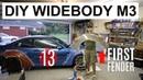 DIY Расширение кузова BMW M3: Часть 13 First Fender!