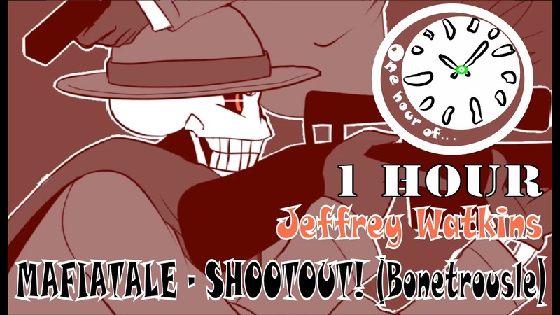 MAFIATALE - SHOOTOUT! (Bonetrousle) [Jeffrey Watkins 3] 1 hour | One Hour of...