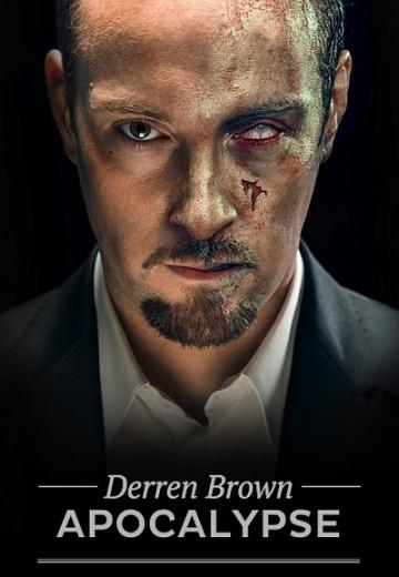 Апокалипсис Деррена Брауна (мини-сериал) Derren Brown: Apocalypse смотреть онлайн