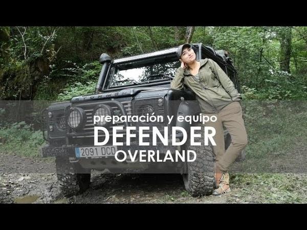 Consejos y Equipo para Viajar en 4x4 Mejoras en Land Rover Defender Overland Offroad tuning