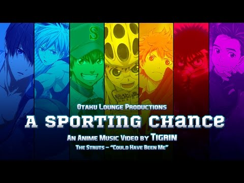 AMV - A Sporting Chance (Otakon 2017 - Best Upbeat)