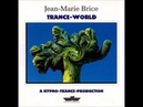 Jean-Marie Brice - Trance-World Full album