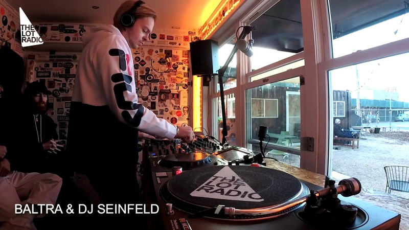 Baltra Dj Seinfeld @ The Lot Radio (Feb 19th 2019)