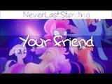 NeverLastStanding - Your Friend