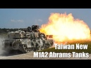 Taiwan Plans To Buy 108 M1A2 Abrams Tanks