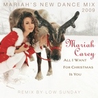 Mariah Carey альбом All I Want For Christmas Is You (Mariah's New Dance Mixes 2009)