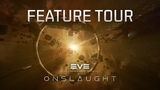 EVE Online Onslaught - Feature Tour