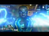 Black Lightning - Guess Whos Back Trailer - The CW/Промо второго сезона сериала Чёрная молния