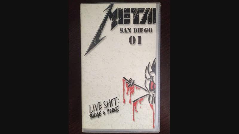 Metallica San Diego 01. Live Shit Binge Purge 1993