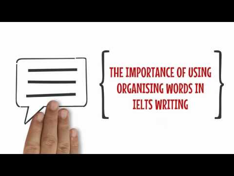 The importance of using organising words in IELTS writing