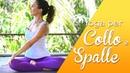 Yoga - 5 minuti per liberare Collo e Spalle