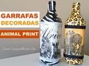 DIY Garrafas Decoradas Animal Print com Decoupage Artesanato do Lixo ao Luxo