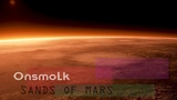 Onsmolk - Sands of Mars ambient post rock space music