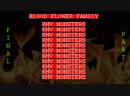 BLOOD FLOWER - KHV MONSTERS FINAL PART