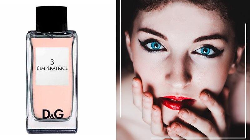 Dolce and Gabbana 3 l Imperatrice / Дольче Габбана Императрица - обзоры и отзывы о духах