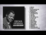 Oscar Peterson - All the Best (FULL ALBUM - THE BEST OF JAZZ)