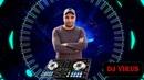 DJ VIRUS BASS BOOM 🔊 Best Dj Music
