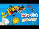 Pete the Cat Scuba Cat by James Dean | Children's book read aloud | Storytime With Ms. Becky