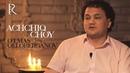 Achchiq choy - O'lmas Olloberganov | Аччик чой - Улмас Оллоберганов