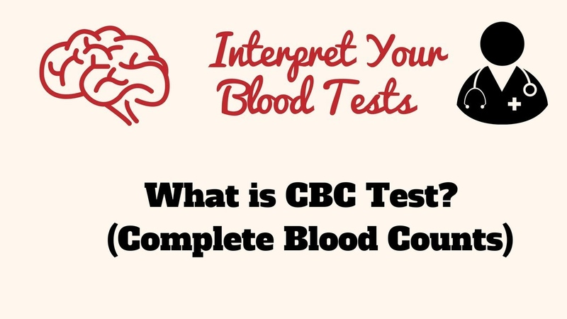 What is CBC Test- Complete Blood Count Test