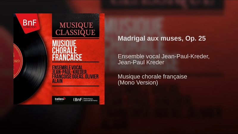 Madrigal aux muses, Op. 25