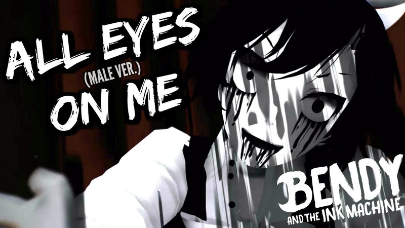 ALL EYES ON ME (Male Ver.) - Bendy and the Ink Machine [ANIMATION] - Caleb Hyles