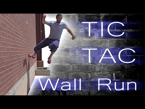 How To: TIC TAC   2 STEP   3 STEP WALL RUN - Parkour Tutorial
