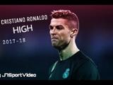 Cristiano Ronaldo-High-Skills And Goals-2017-18 HD 1080p