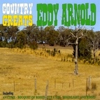 Eddy Arnold альбом Country Greats - Eddy Arnold