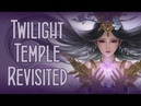 Twilight Temple Revisited Rhapsody of the Revived