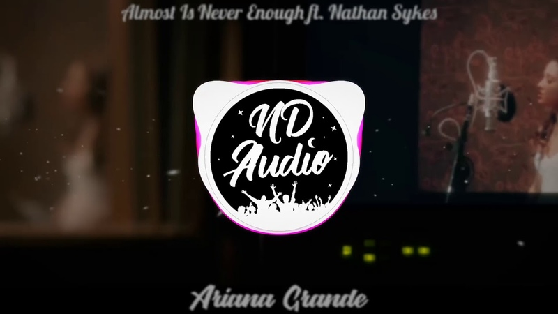 [8D] Ariana Grande - Almost Is Never Enough ft. Nathan Sykes (Use Headphones/Earphones)