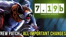 Dota 2 NEW 7.19b PATCH Update - ALL Important Changes!