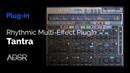 Tantra by DS Audio Rhythmic Multi Effect Plugin