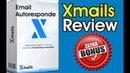 Xmails Demo Review and Bonus - Smartest Email Autoresponder