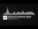 [Breaks] - Excision Pegboard Nerds - Bring The Madness (Noisestorm Remix)