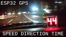 ESP32 Project 6: GPS Speedometer Compass High Visibility